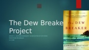The Dew Breaker Project Author's Biography and philosophy