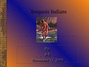 Copy of Iroquois Indians 4th grade