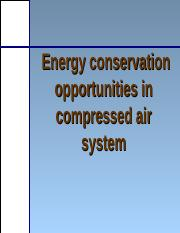 Energy conservation opportunities in compressed air system.ppt