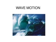 5 - Wave Motion