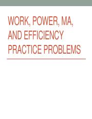 Work, Power, MA, and Efficiency.pdf