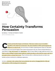 How Certainty Transforms Persuasion*