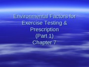 Mov 470 Ch 7 Environmental Factors