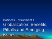 Business Environment  4(Benifits&pitfalls of Globalization)