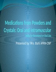 medications from powders and crystals module 5 presentation.pptx