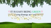 Presentation: It Is Easy Being Green