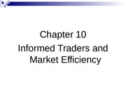 Chapter 10 Informed Traders and Market Efficiency