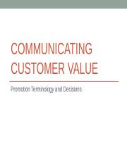 Chapter 12 – Communicating Customer Value