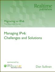 Migrating to IPv6_ Managing IPv6 Challenges and Solutions