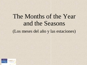 Capítulo A Preliminar Vocabulario 10 - The months and the seasons