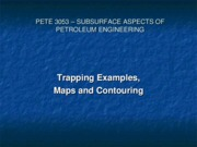 2 - Traps, Maps and Contouring Lecture 2