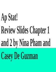 AP Stat! Review Slides Chapters 1 and 2