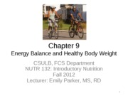 13 Student Chapter 9 Energy Balance Healthy Body Weight