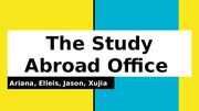 The Study Abroad Office Presentation