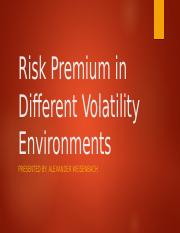Risk Premium in Different Volatility Environments.pptx