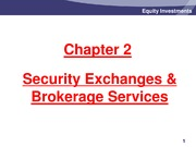 Chapter 2 - Security Exchanges & Brokerage Services - Slides