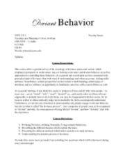 """deviant behavior essays Finally, i would view the deviant behavior, prostitution from a functionalist approach something society needs kendall (2007) states, """"some sociologists believe that prostitution will always exist because it serves important functions."""