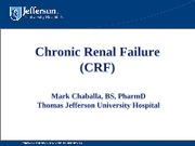 Chronic Renal Failure - College of Pharmacy-Handout2012
