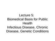PH+Lecture+5+Biomedical+Basis+of+Public+Health