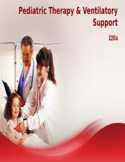 Power Point - Pediatric Therapy and Ventilatory Support