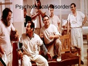 Psychological Disorders (no treatment)