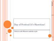 Day of Festival-It�s Showtime! 2-8-11