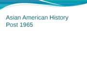 3._Asian_American_History_Post_1965
