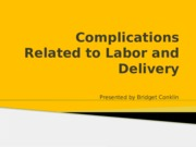 Complications+Related+to+Labor+and+Delivery+2013