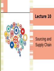 (Updated) Lecture 10 Sourcing and Supply Chain.pptx
