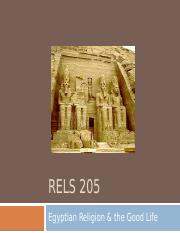 RELS+205+-+Egypt+and+the+Good+Life+-+Part+1