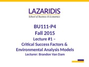 BU111 Fall 2015 - Week #1 - Critical Success Factors & Environmental Analysis Models - Student's Cop