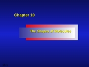 Chapter 10 - Shapes of Molecules Handout I