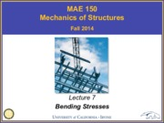 MAE150_F14-Lecture7_Bending_Stresses_Preposting
