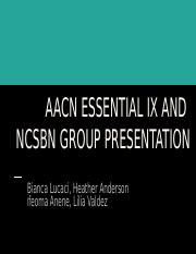AACN Essentials and Organization group presentation NCSBN