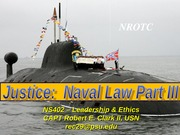 NS_402_Lesson_18_-_Justice_-_Naval_Law_P