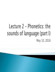Lecture 2-LINA01_2016_Phonetics I