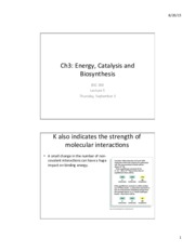 Lecture 5 - Sept 3 Energy, Catalysis and Biosynthesis