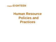 Chapter 18 - Human Resource Policies and Practices - BB