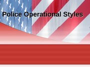 Police Operational Styles