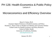 PH126 Lecture 4. Microeconomics and Efficiency Overview 01.29.15