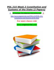 POL 215 Week 2 Constitution and Systems of the State (2 Papers).doc