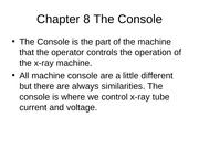 Week 2b Chapter 08 The Console and high voltage section 73