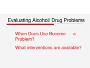 PY317 - 15 - Evaluating Substance Use Problems - Lecture-4