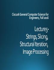 Lecture5-Strings_J+Slicing_J+Structural+Iteration_J+Image+Processing.pdf