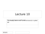 Lecture 10_The changing nature of war%2c security and conflict