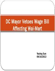 DC mayor vetoes wage bill affecting Wal-Mart - Yaxing Sun.pptx
