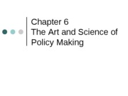 Chapter_6_The_Art_and_Science_of_Policy_Making