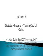 TLP Lecture 4 - S1 2016 - Taxing capital gains (CGT) (1).ppt