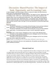 Week 6 Discussion Shared Practice The Impact of Sunk, Opportunity, and Accounting Costs.docx