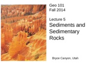 GeoE 101 Lecture 5. Sediments.2014